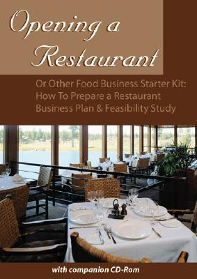 Opening a Restaurant or Other Food Business Starter Kit By Fullen, Sharon